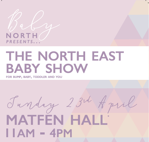 Say Hello to us at The North East Baby Show 2017